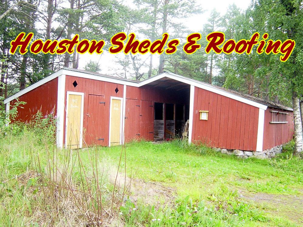 Photos Sheds Patios Roofing Repair Barns Humble Tx
